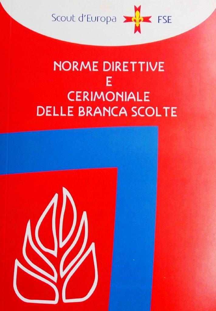 NORME DIRETTIVE E CERIMONIALE BR. SCOLTE