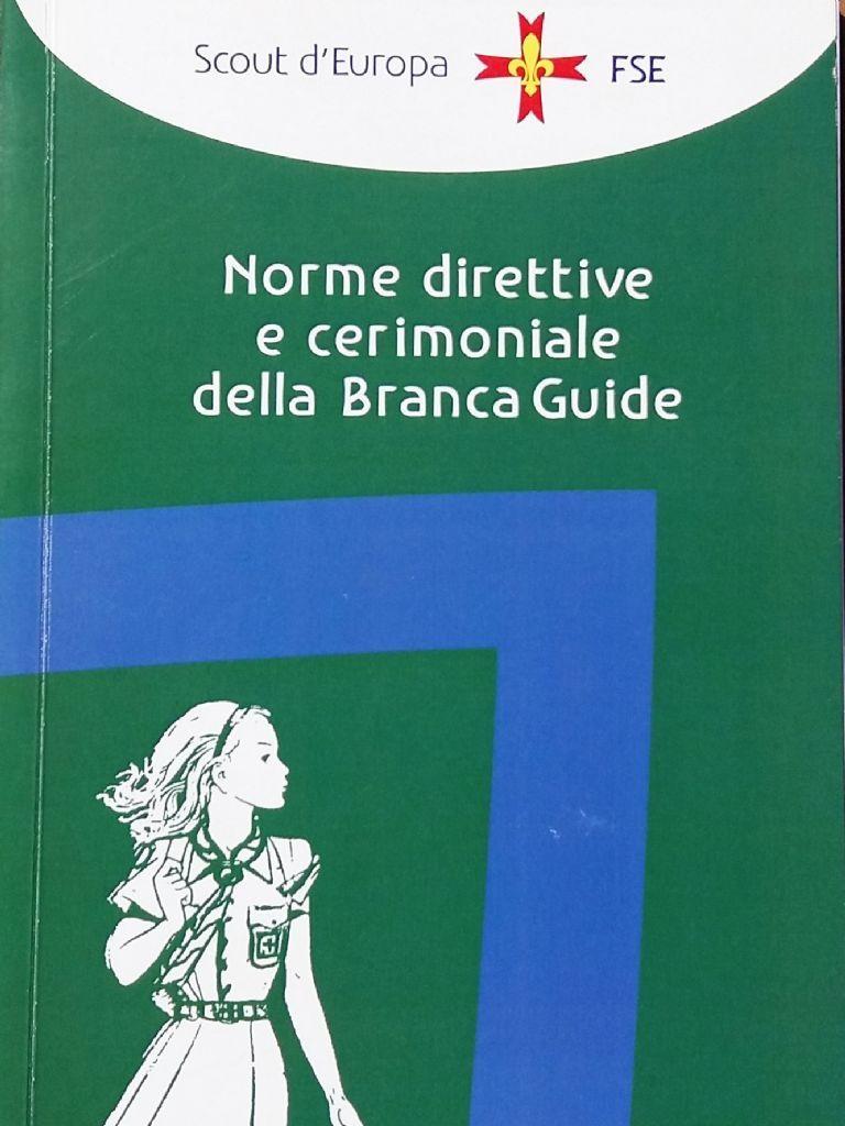 NORME DIRETTIVE E CERIMONIALE BR. GUIDE