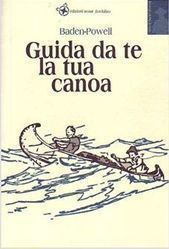 B.P. - GUIDA DA TE LA TUA CANOA