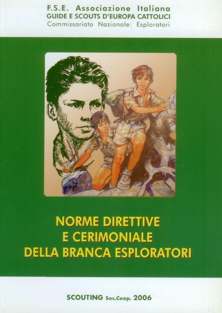 NORME DIRETTIVE  E CERIMONIALE BR. ESPLORATORI