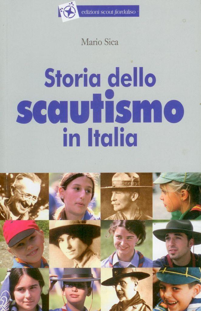 STORIA DELLO SCAUTISMO IN ITALIA