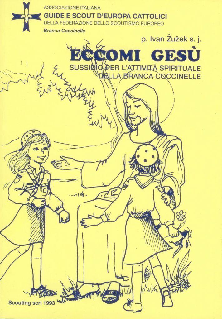 ECCOMI GESU'