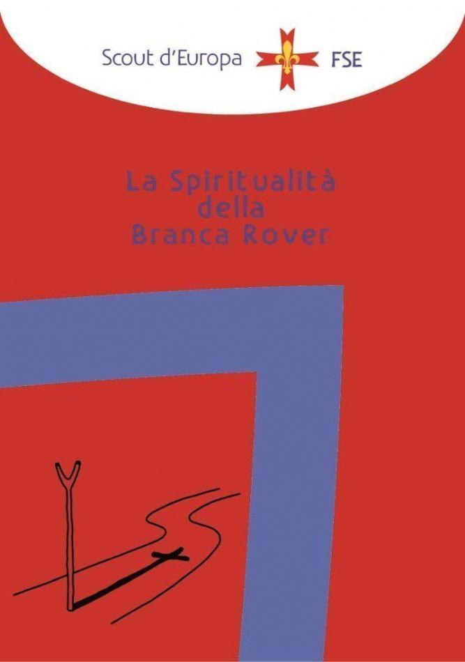 SPIRITUALITA IN BRANCA ROVER
